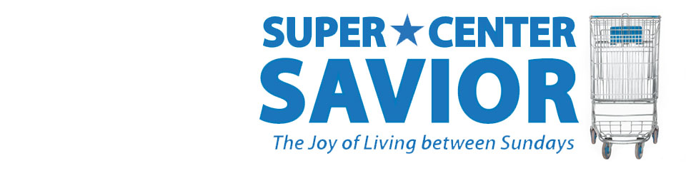 Super Center Savior Blog